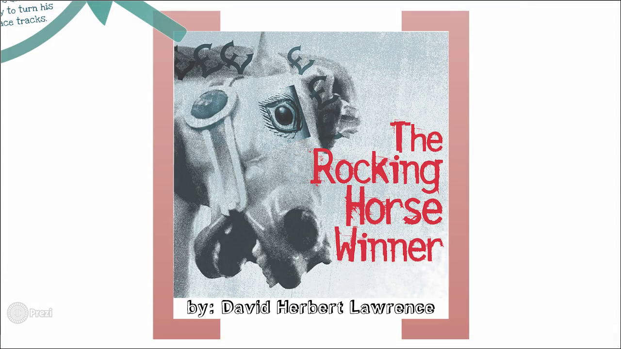 a critical analysis of the rocking horse winner a short story by d h lawrence The rocking horse winner by dh lawrence analysis by dustan grant topics avarice is fueled by both desire and acquisition and those who heed its urgings will only trap themselves with its snares.